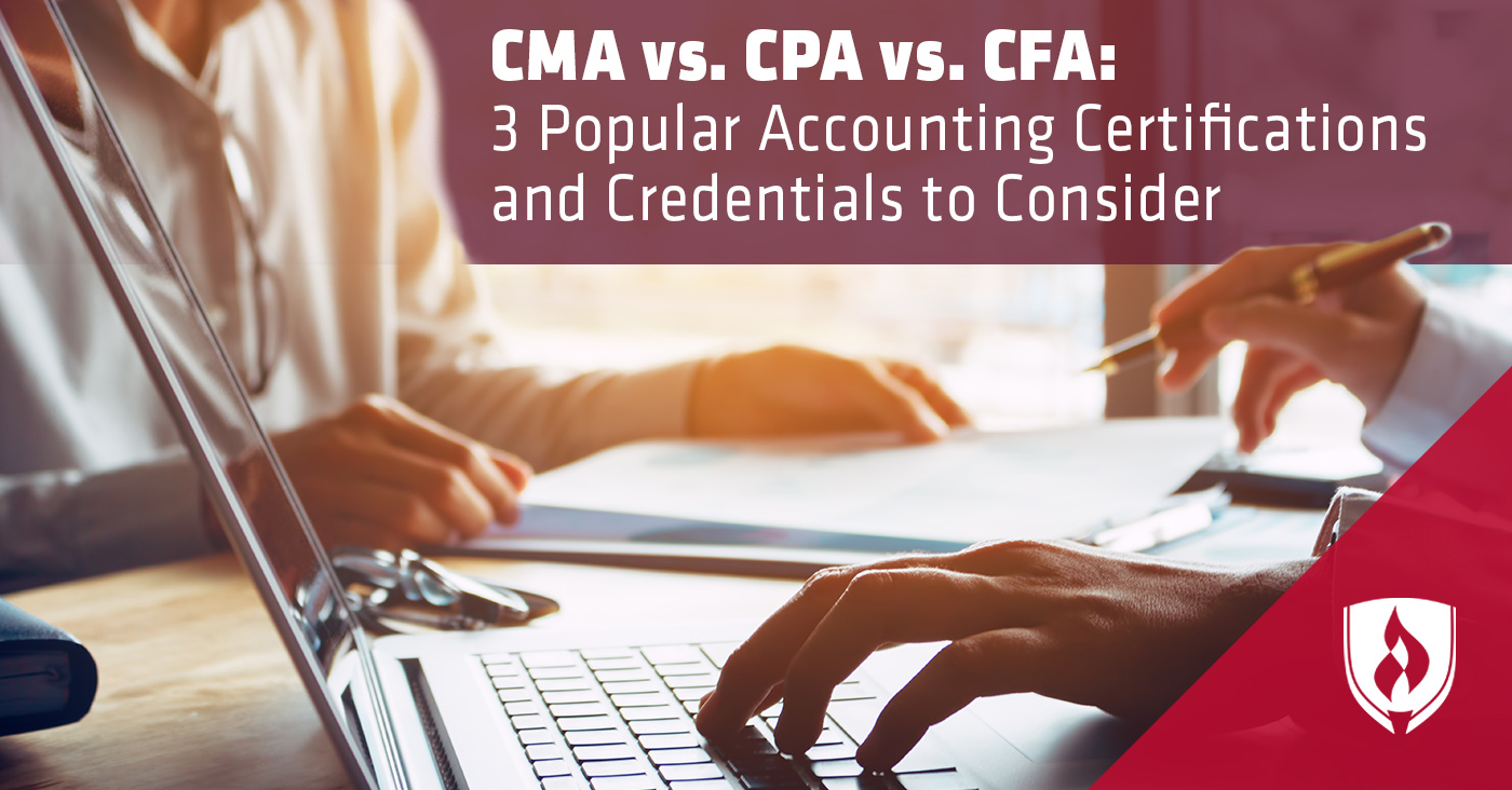 Cma Vs Cpa Vs Cfa Which Accounting Credential Is Right For You