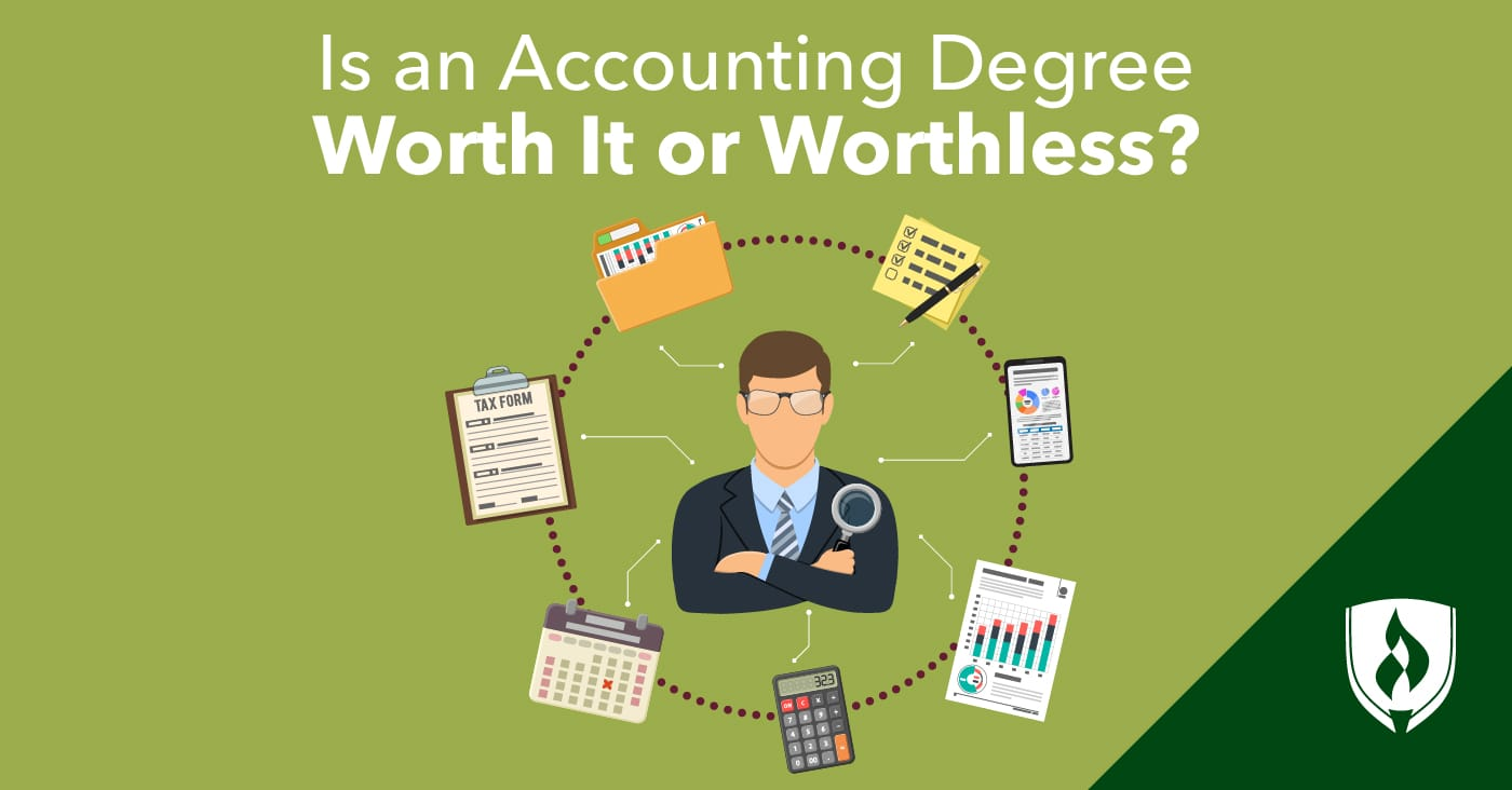 Is an Accounting Degree Worth It Or Worthless? | Rasmussen