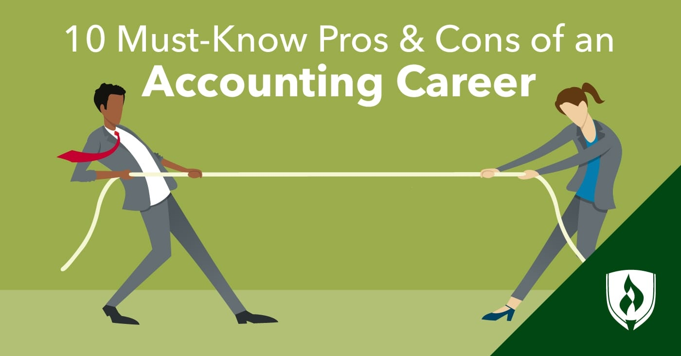 10 Must Know Pros And Cons Of An Accounting Career Rasmussen College