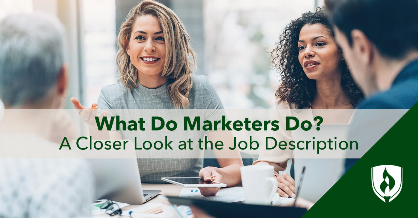 What Do Marketers Do? A Closer Look at the Job Description | Rasmussen  College
