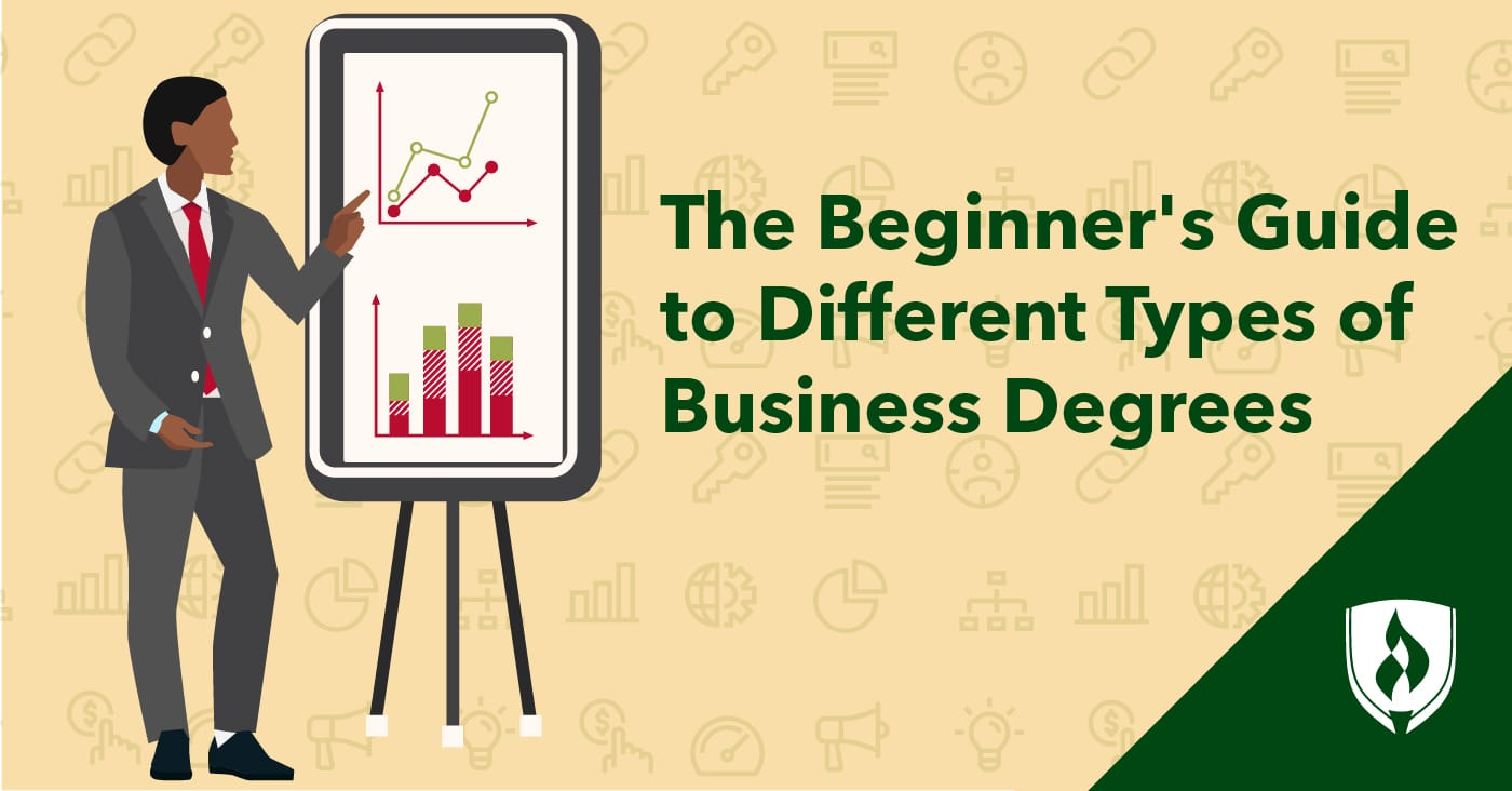 Different Types of Business Degrees: A Beginner's Guide | Rasmussen College