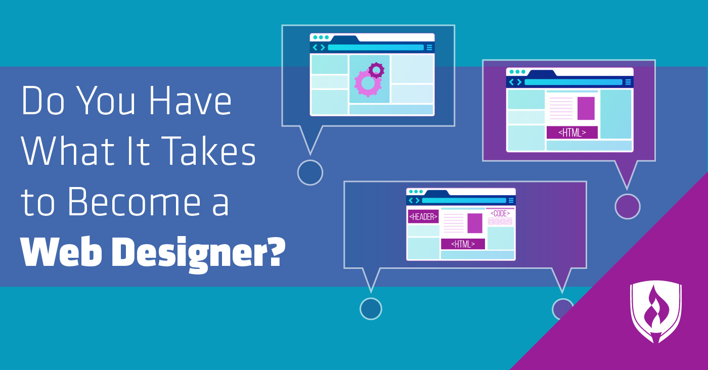 Do You Have What It Takes To Become A Web Designer Rasmussen College