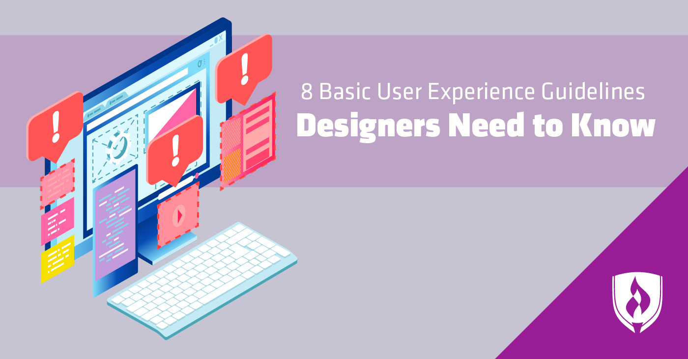 8 Basic User Experience Guidelines Designers Need To Know Rasmussen College