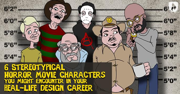Horror movie characters in design careers