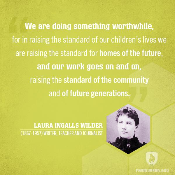 ECE quote by Laura Wilder