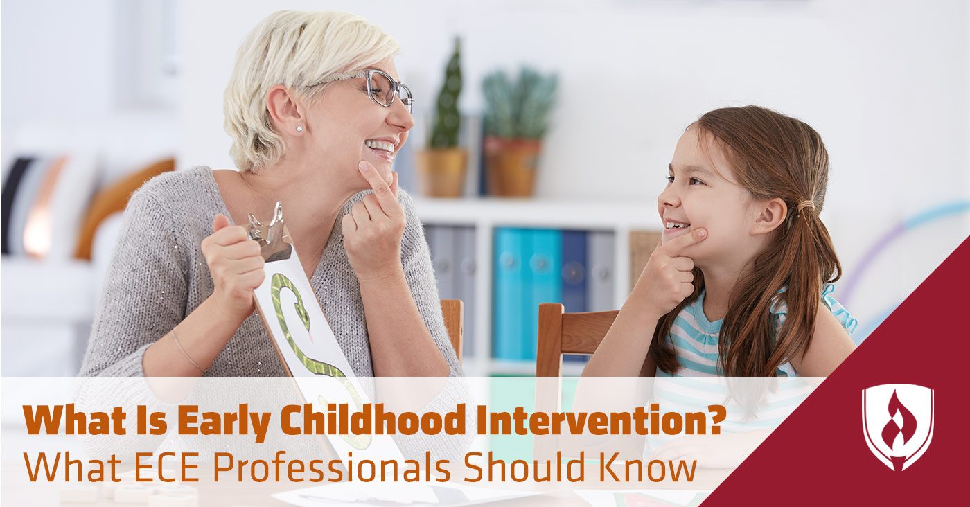 What Is Early Childhood Intervention What Ece Professionals Should Know Rasmussen College