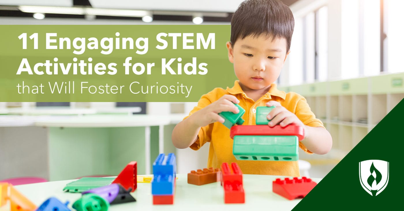 11 Engaging Stem Activities For Kids That Will Foster Curiosity Rasmussen College