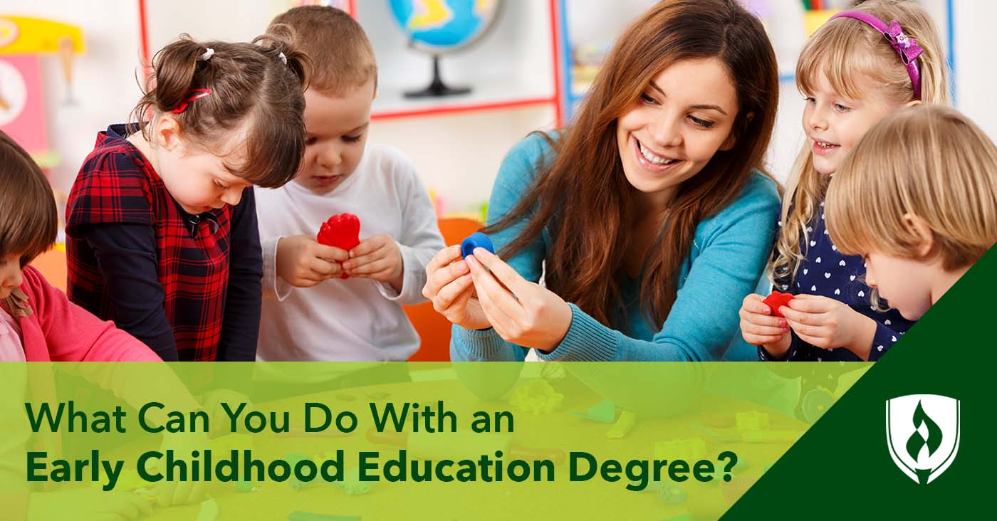 What Can I Do With An Early Childhood Education Degree Rasmussen