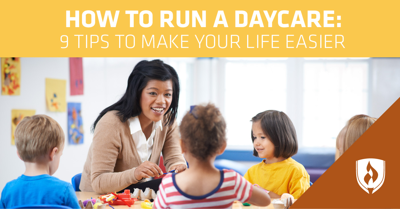 How to Run a Daycare: 9 Tips to Make Your Life Easier