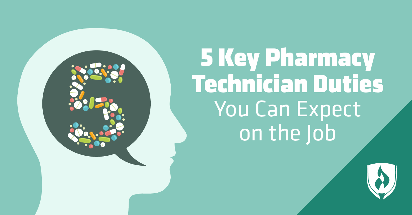 5 Key Pharmacy Technician Duties You Can Expect On The Job Rasmussen College
