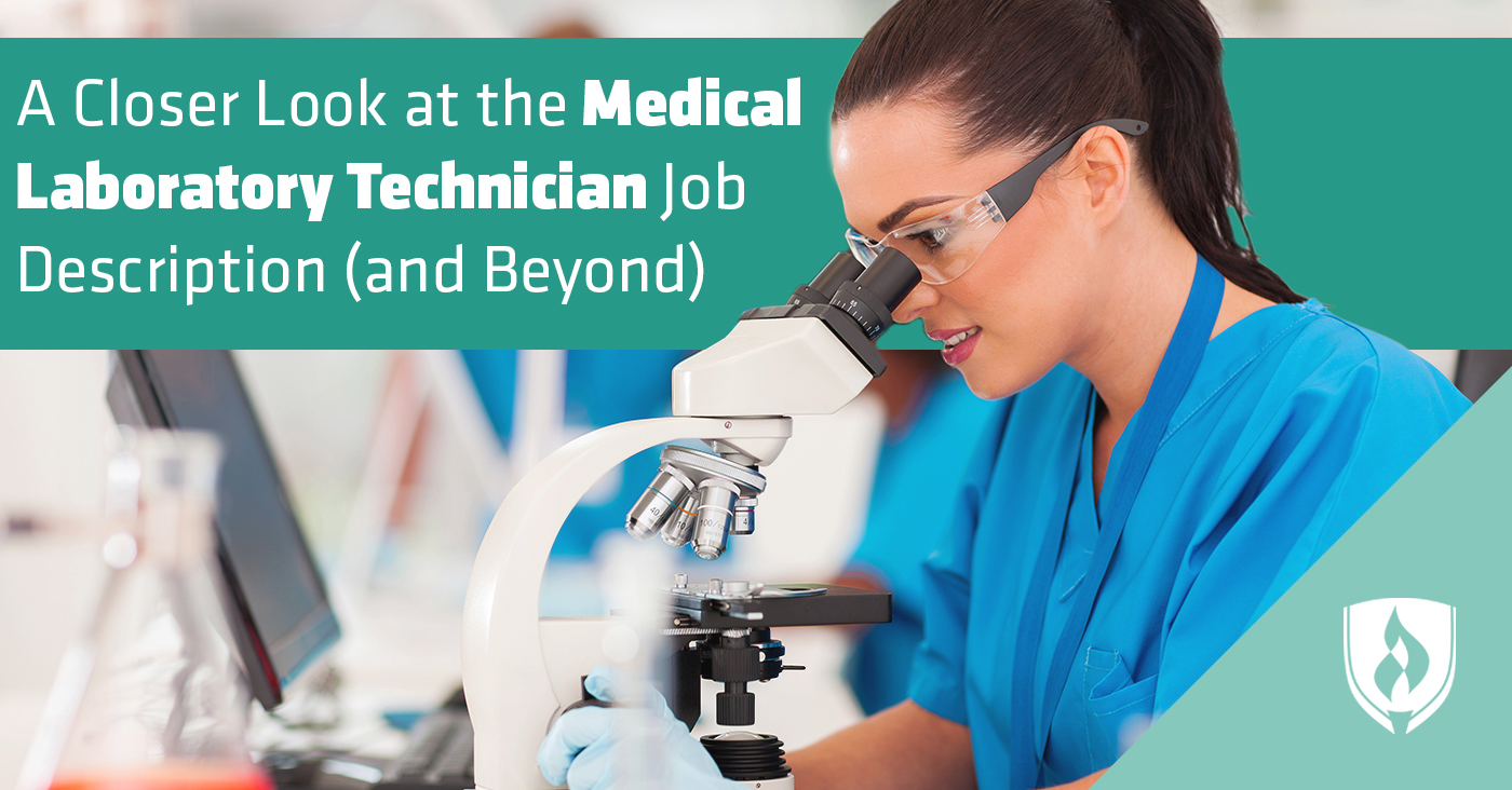 A Closer Look At The Medical Lab Technician Job Description And Beyond Rasmussen College