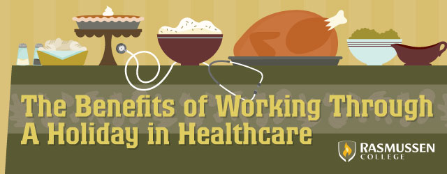 Benefits of working a holiday in healthcare