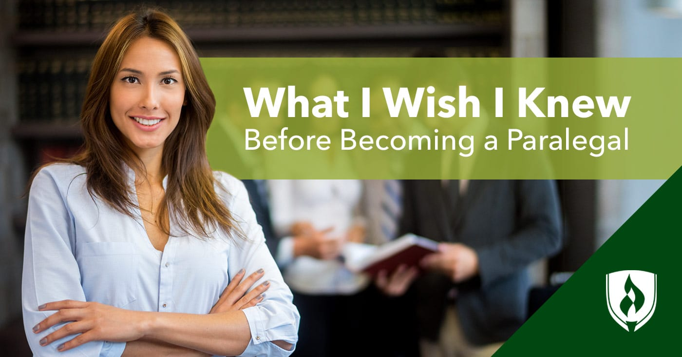 What I Wish I Knew BEFORE Becoming a Paralegal | Rasmussen