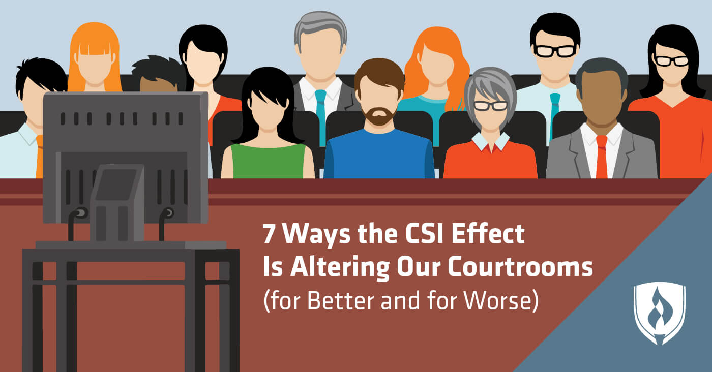 7 Ways the CSI Effect is Altering Our Courtrooms (For Better