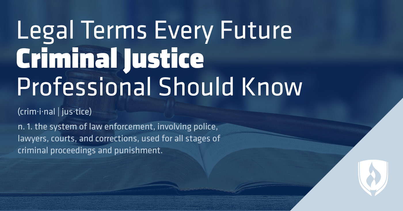 Legal terms every criminal justice pro should know