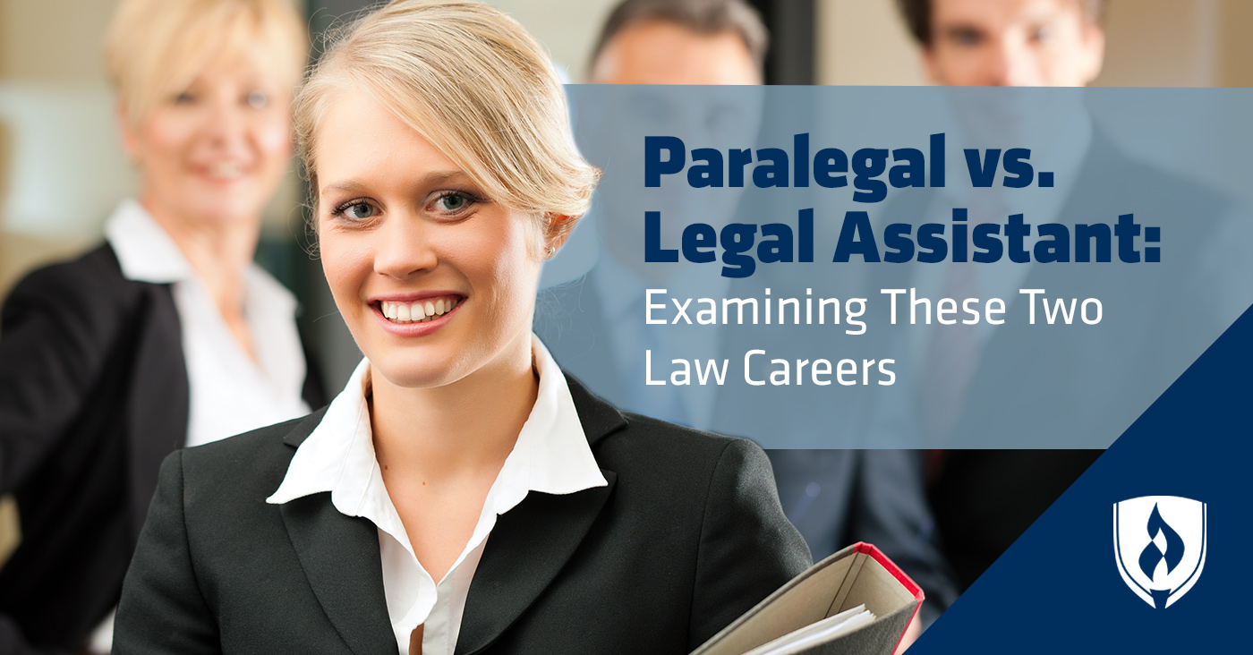 Paralegal vs  Legal Assistant: Examining These Two Law