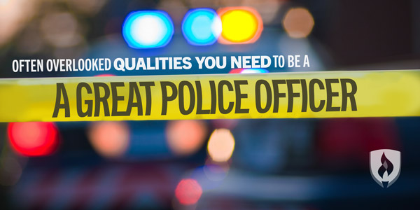 qualities of a police officer