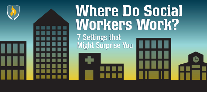 where do social workers work