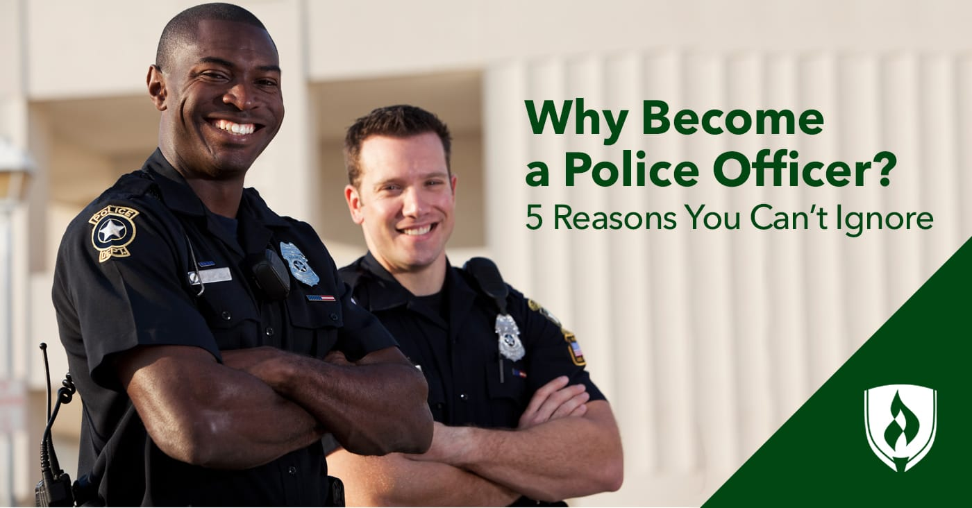 Why Become A Police Officer  Reasons You Cant Ignore  Rasmussen   Reasons To Consider Being A Police Officer The Importance Of Learning English Essay also Sample Essay Thesis  Thesis Statement In Essay