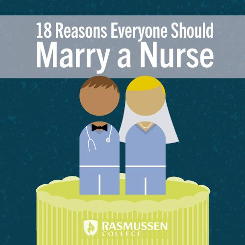 18 reasons to marry a nurse