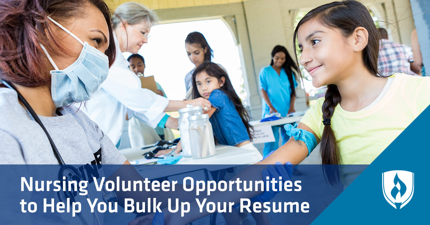 2be904f1a2b 8 Nursing Volunteer Opportunities to Help Bulk Up Your Resume ...