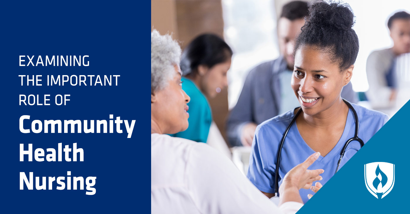What Is Community Health Nursing Examining This Important Role Rasmussen College