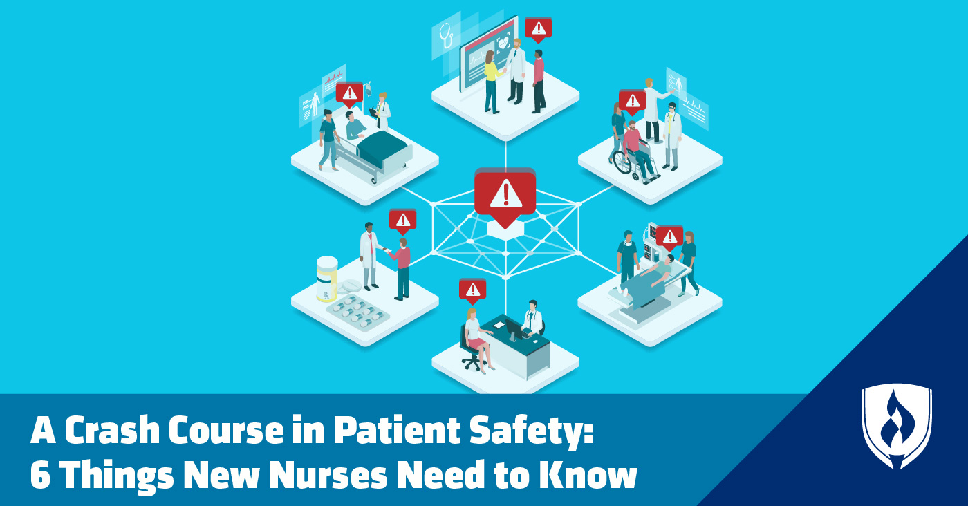 Patient Safety for New Nurses
