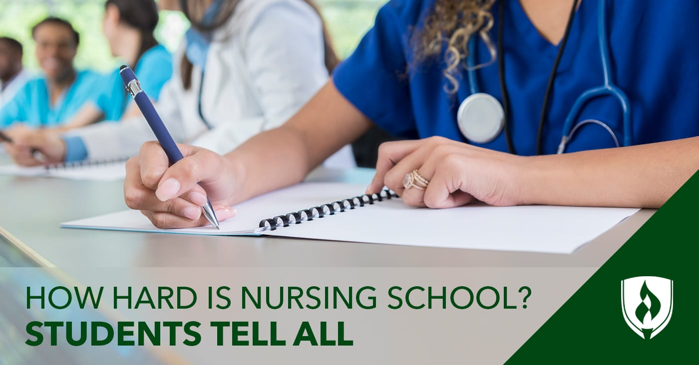 How Hard Is Nursing School? Students Tell All | Rasmussen