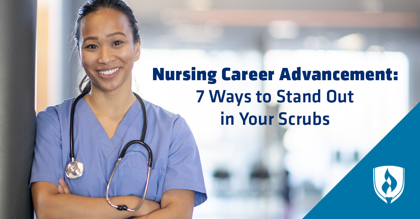 ba473c3a32d Nursing Career Advancement: 7 Ways to Stand Out in Your Scrubs ...