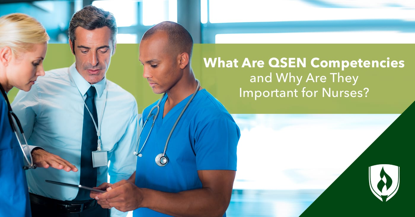 What Are QSEN Competencies and Why Are They Important for