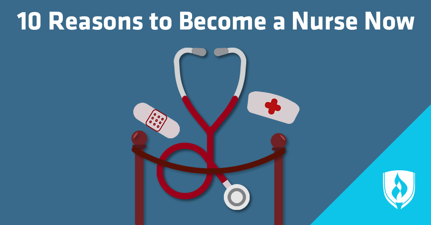 Reasons to Become a Nurse