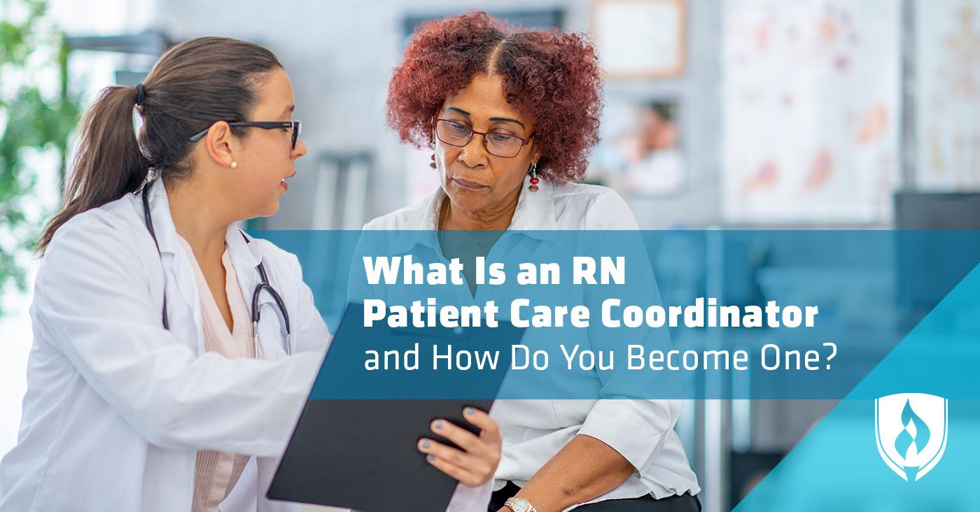 What Is an RN Patient Care Coordinator and How Do You Become One?