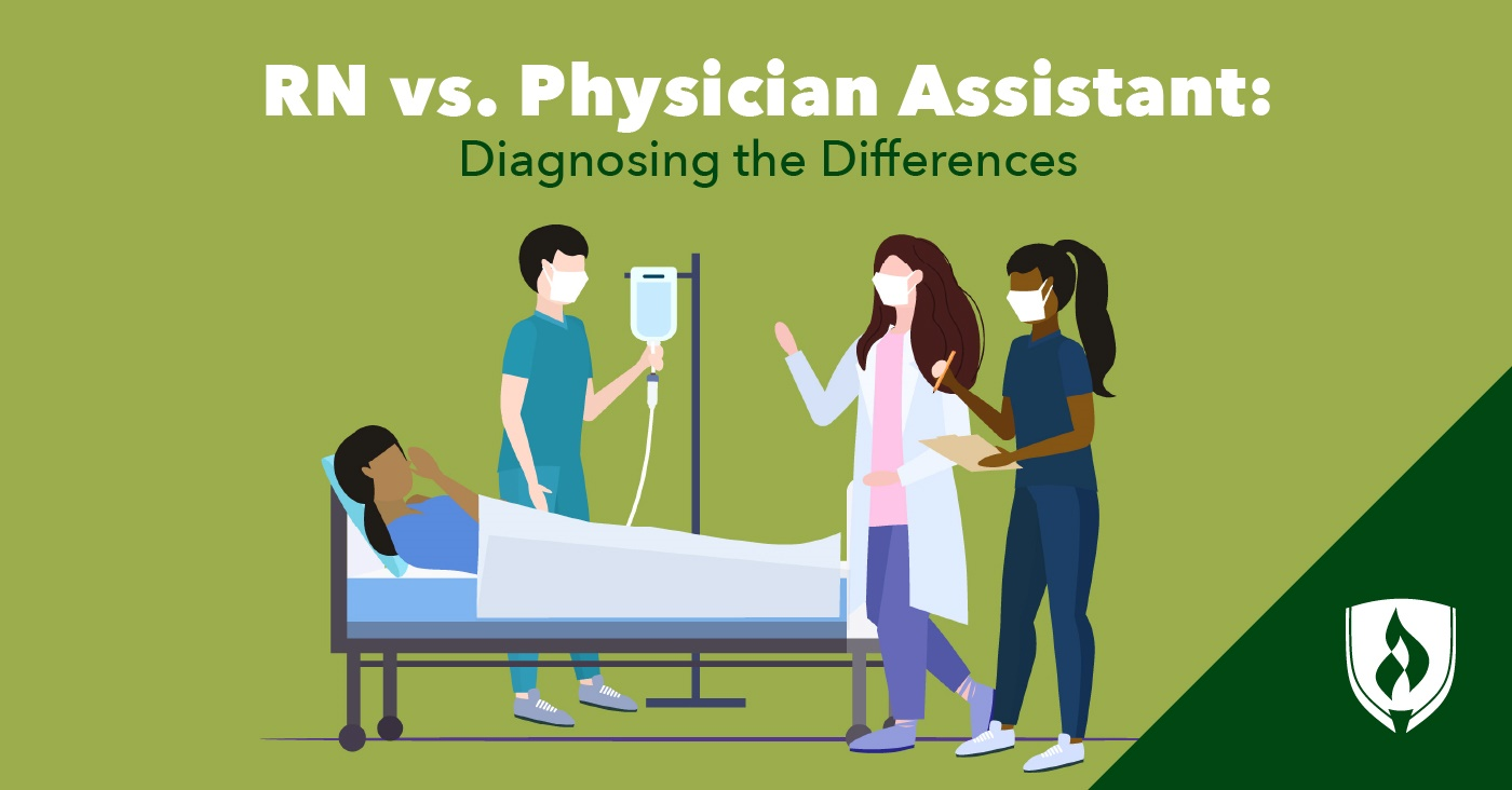 Registered nurse vs physician assistant