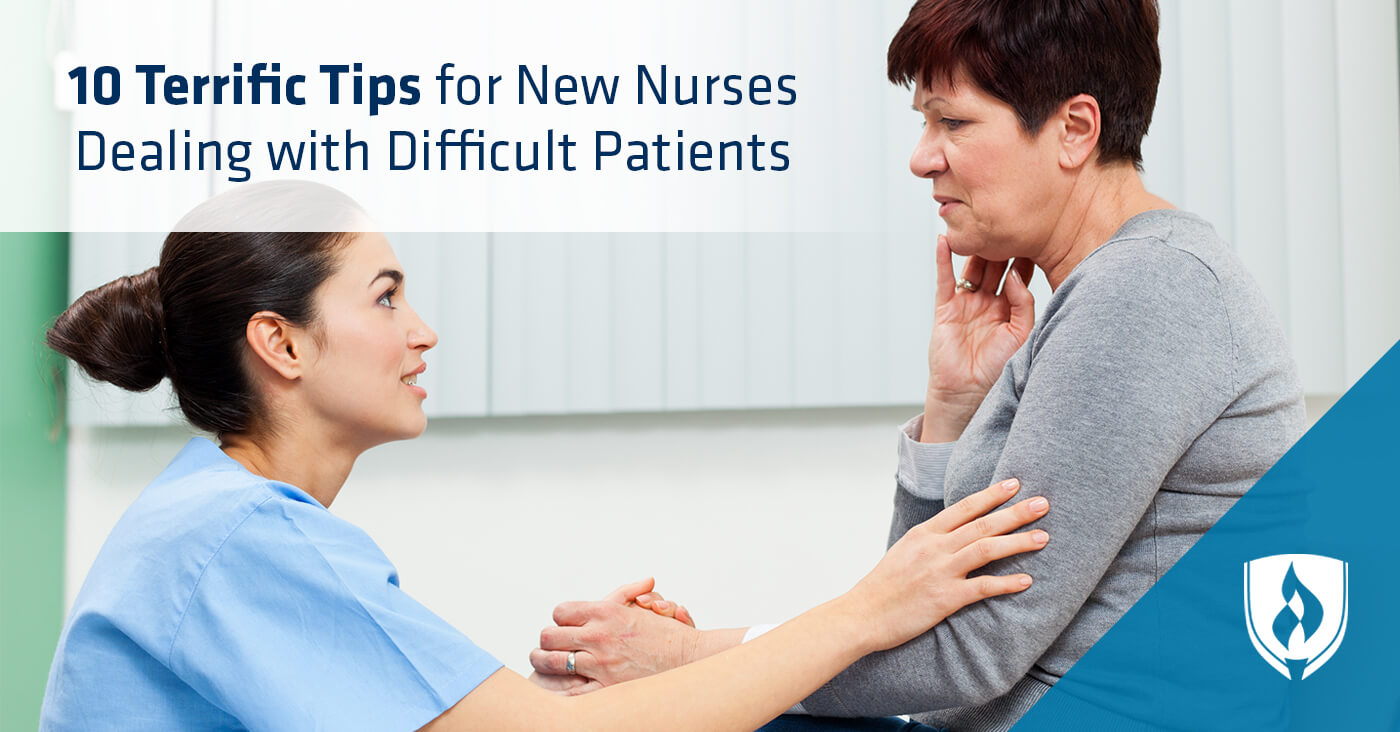 Tips for nurses dealing with difficult patients
