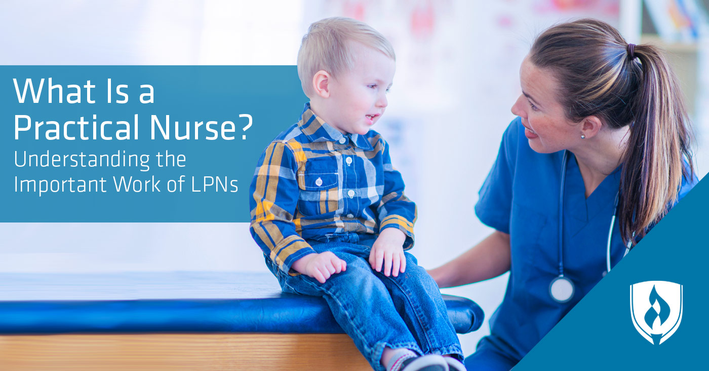 What Is a Practical Nurse? We take a closer look at the important work of LPNs