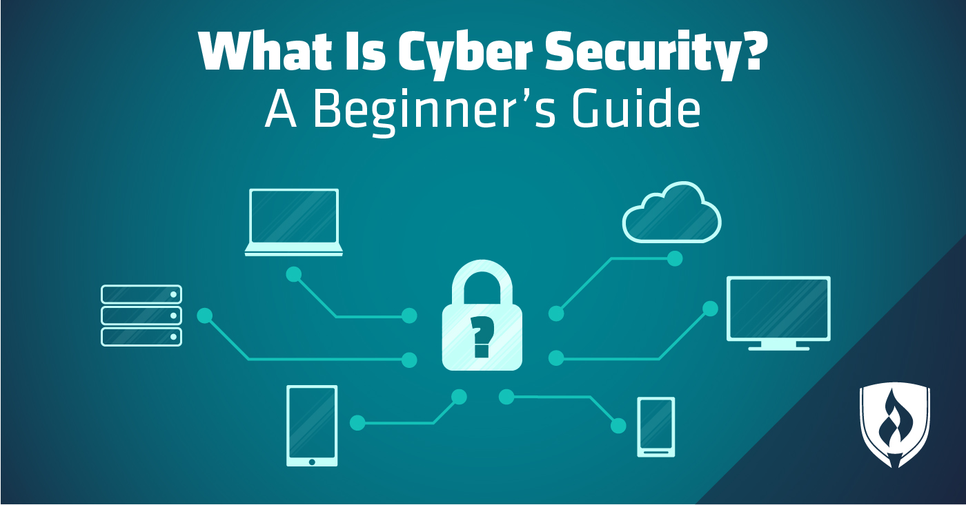 What Is Cyber Security  A Beginner U2019s Guide