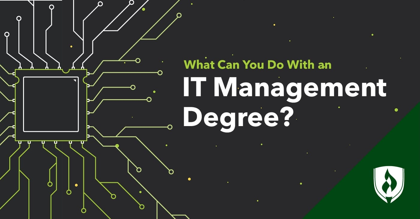 What Can You Do With An It Management Degree 6 Career Options To Consider Rasmussen College