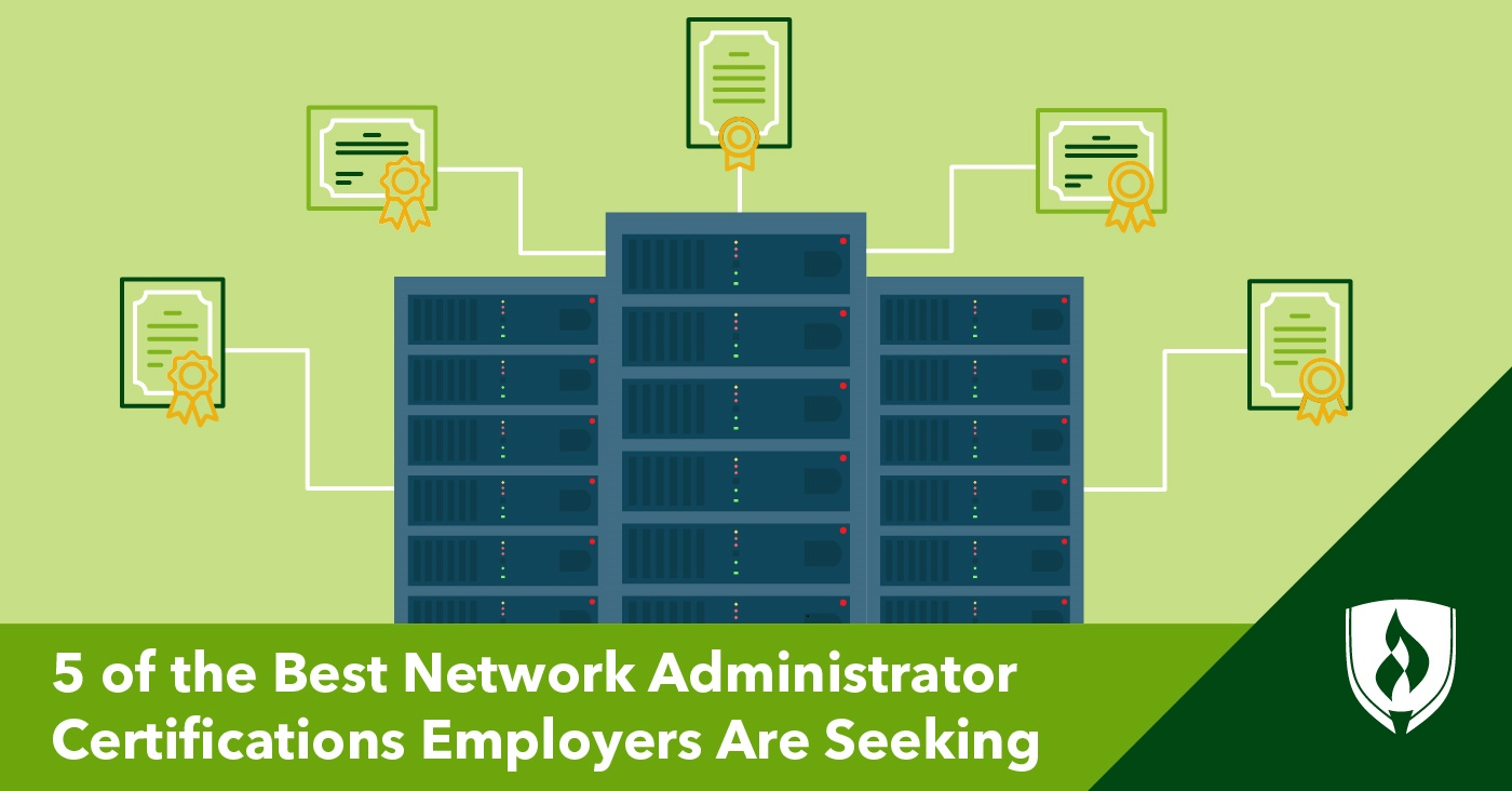 5 Best Network Administrator Certifications to Obtain in 2018