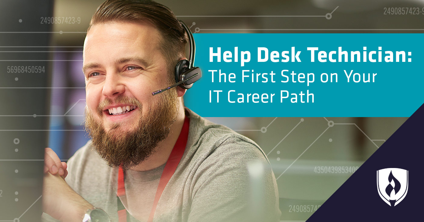 Help Desk Technician The First Step On Your It Career Path Rasmussen College