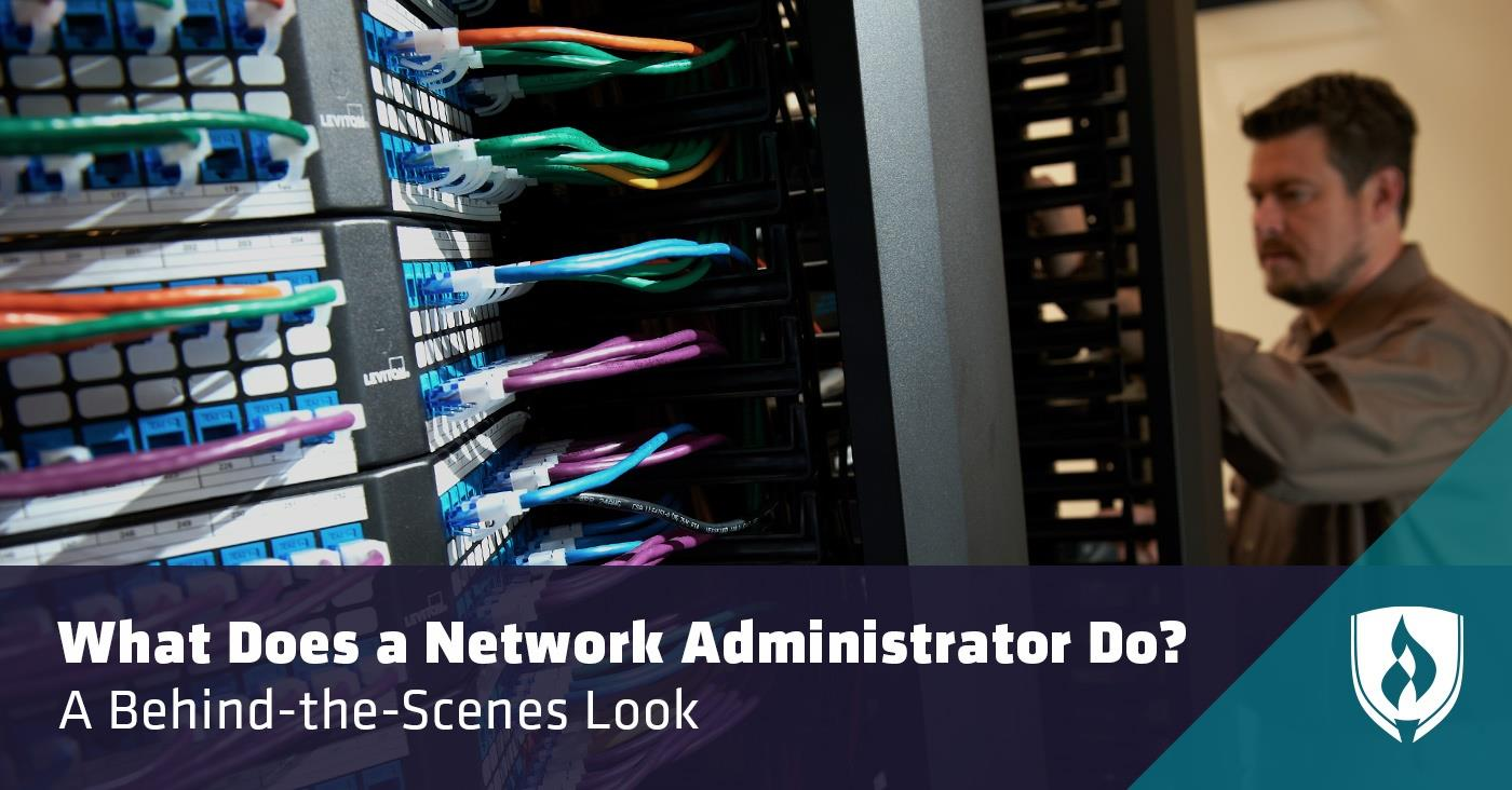 What does a Network Administrator do?