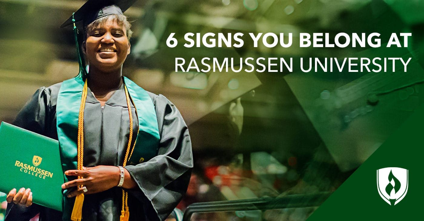 Signs you belong at Rasmussen College