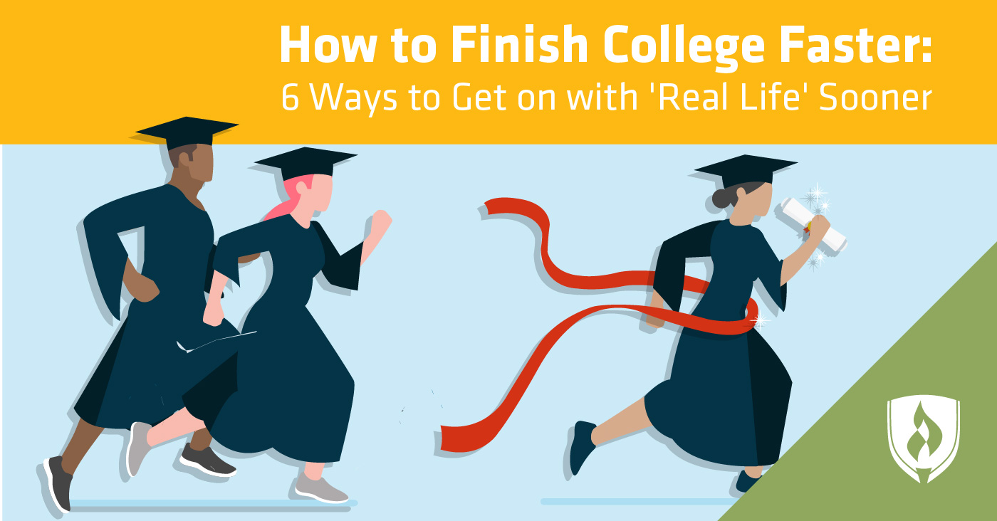How To Finish College Faster 6 Ways To Get On With Real Life