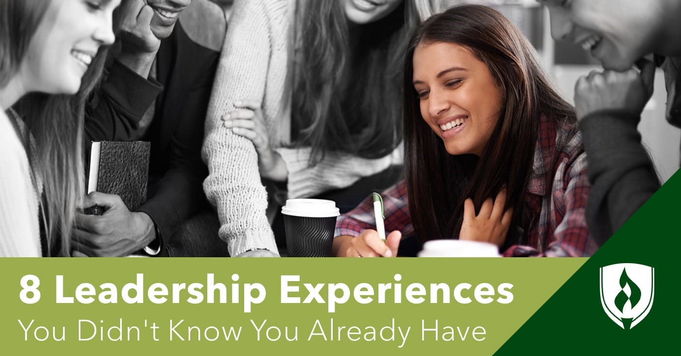 8 Leadership Experiences You Didn't Know You Already Have