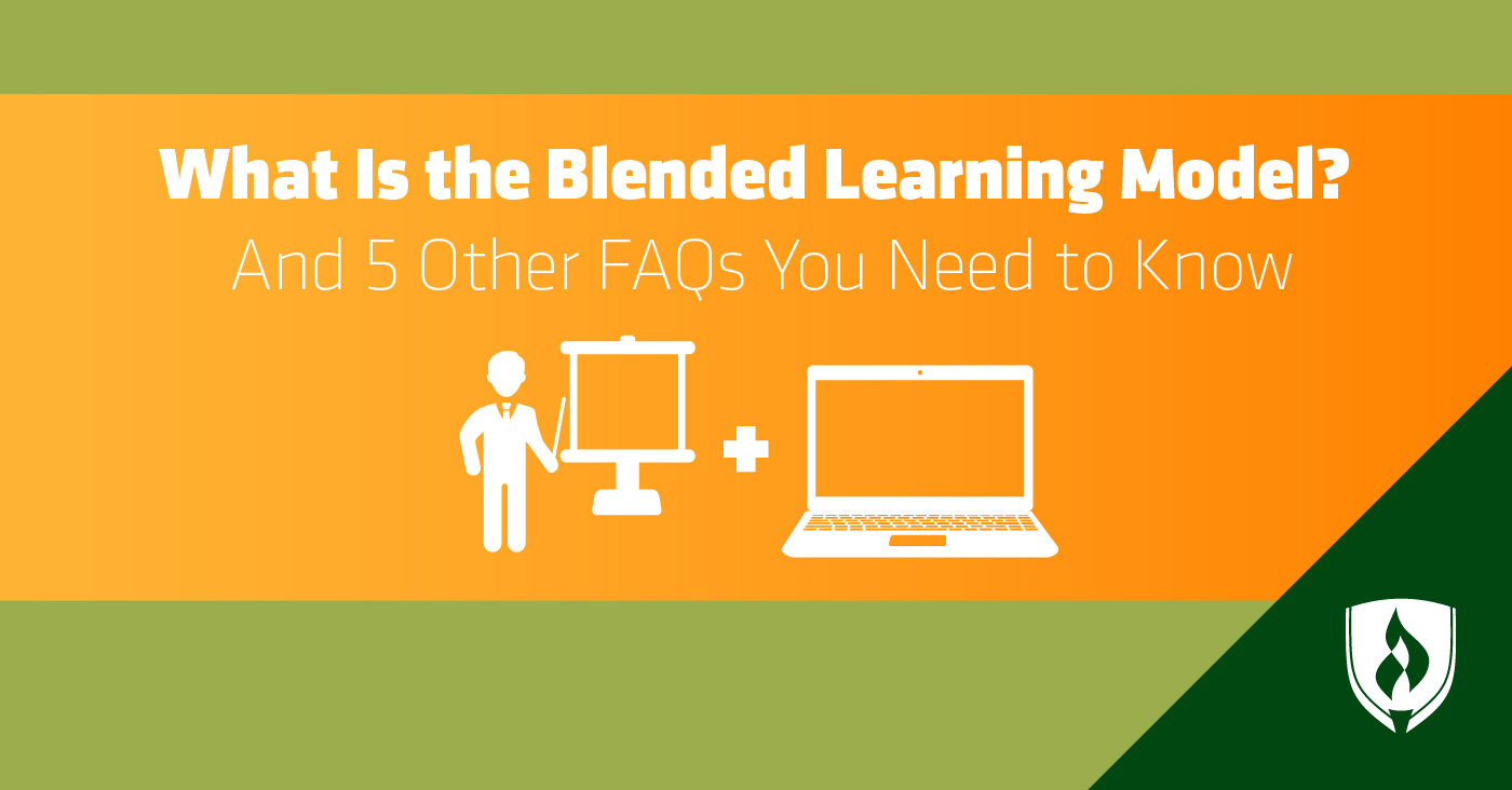 What Is the Blended Learning Model? And 5 Other FAQs You Need to Know