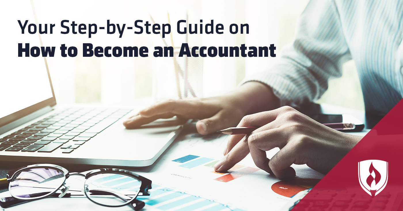 Your Step By Step Guide To The: Your Step-by-Step Guide On How To Become An Accountant