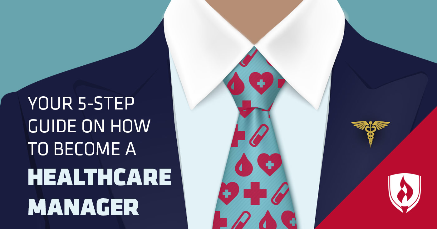 How to Become a Healthcare Manager