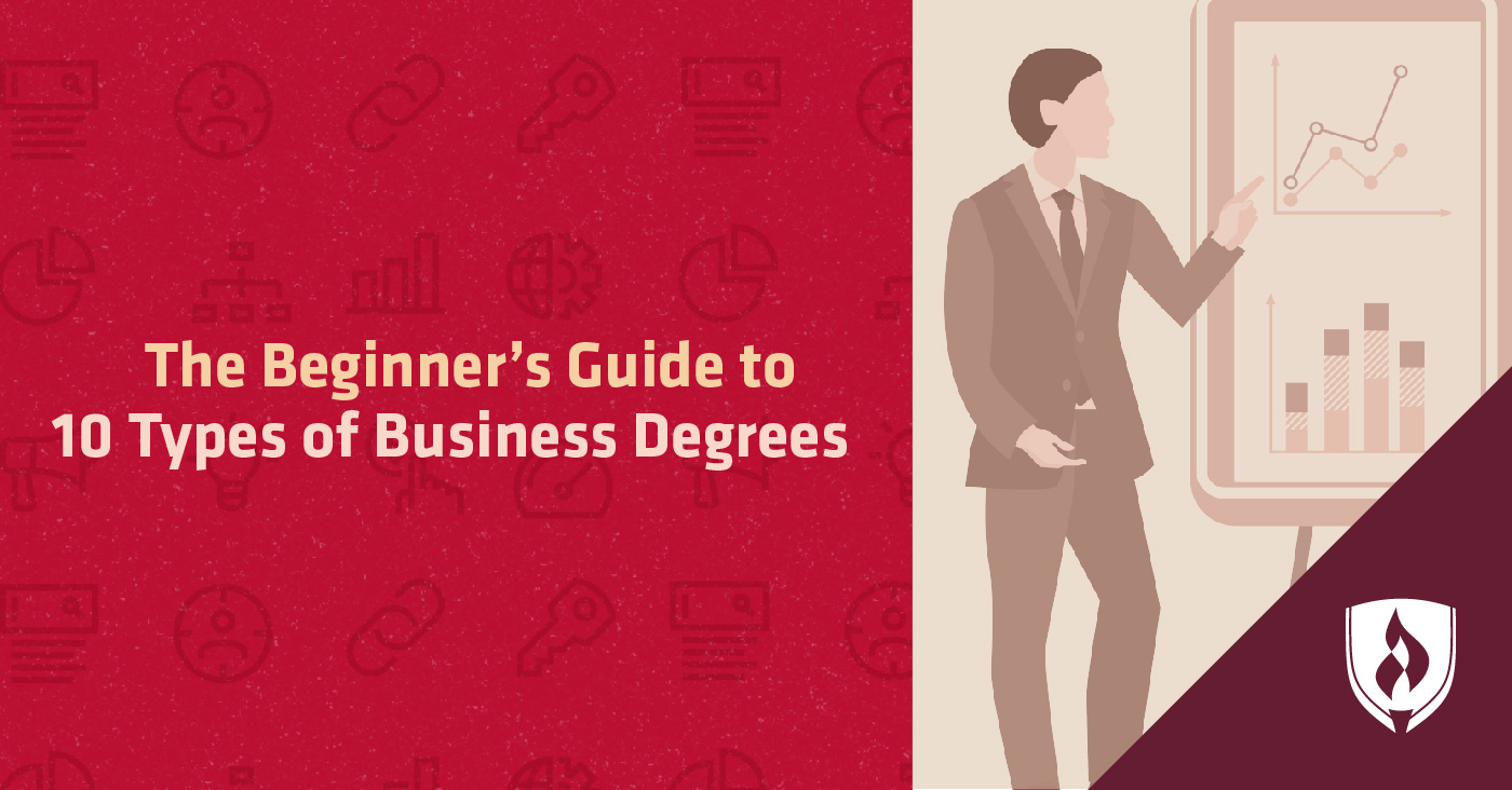 The Beginner's Guide to 10 Types of Business Degrees - Curious which business degree you should get? We take a closer look at 10 business degree options.