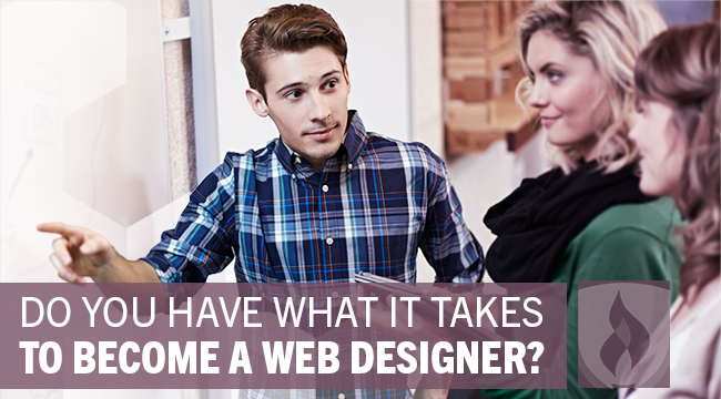 Do you have what it takes to become a web designer