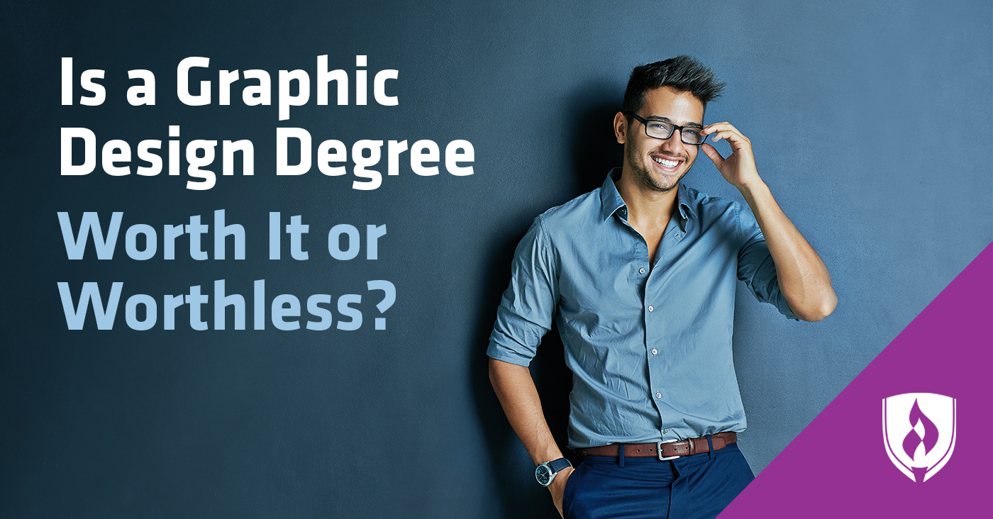 Is a Graphic Design Degree Worth it or Worthless?