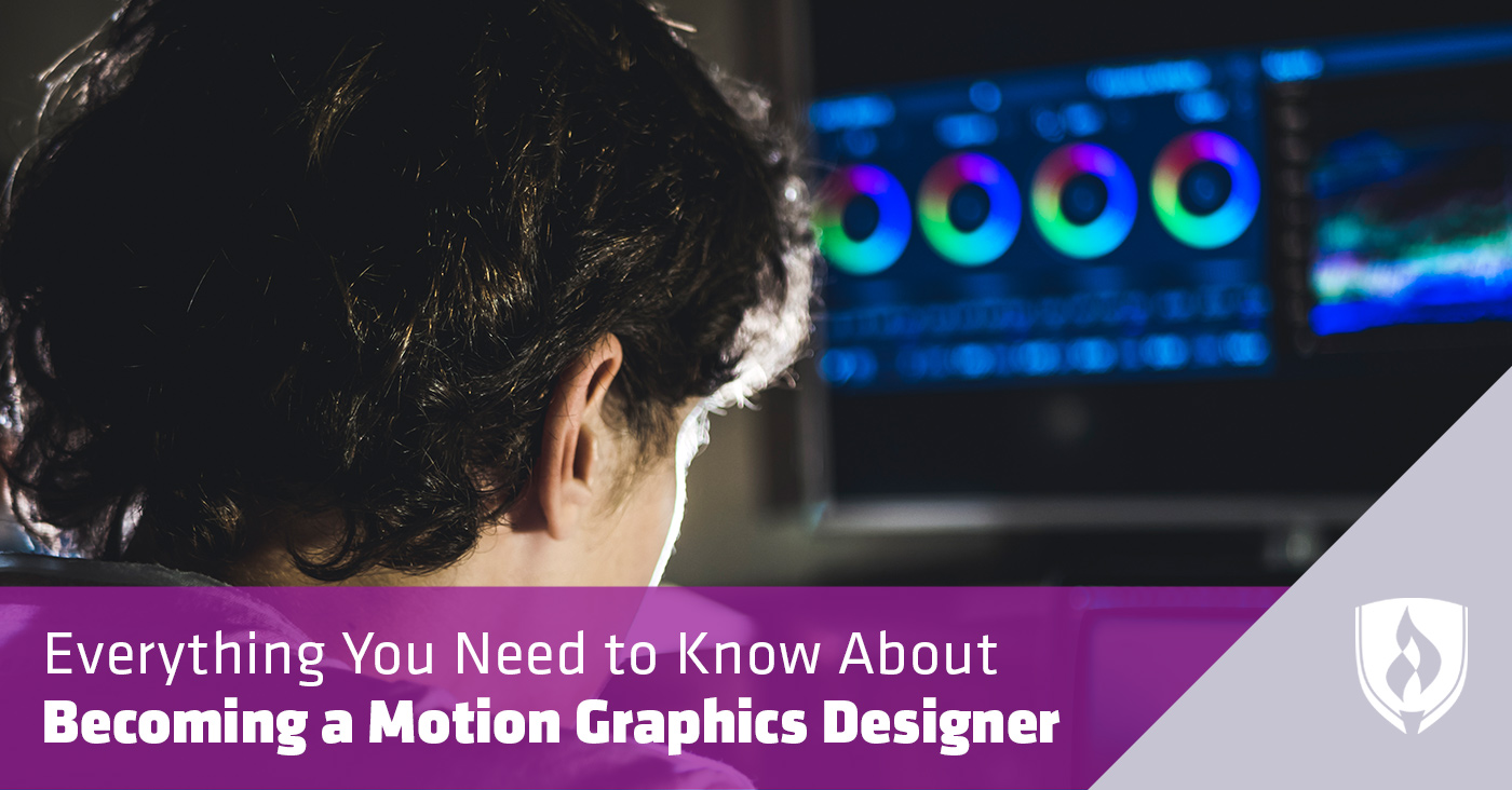 Everything You Need To Know About Becoming A Motion Graphics Designer